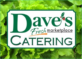 Dave's Marketplace - Catering