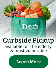 Curbside Pickup at Select Dave's Marketplace Locations